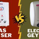 Gas Geyser Vs Electric Geyser   Which Geyser is Better?